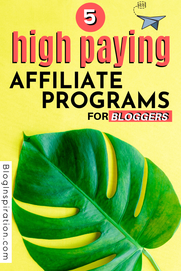 HIGH PAYING AFFILIATE PROGRAMS FOR BLOGGERS