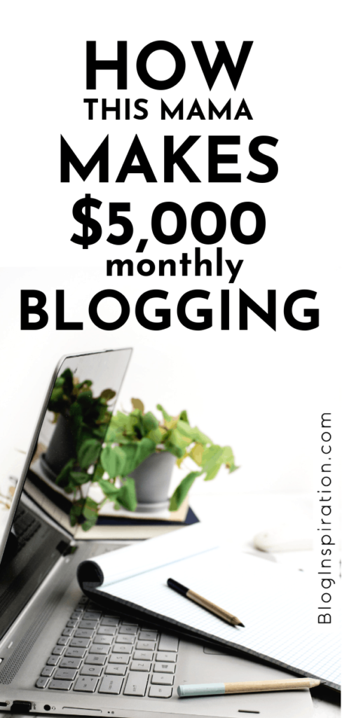 How this mama makes 5000 monthly from blogging